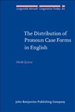 The Distribution of Pronoun Case Forms in English