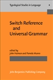 Switch Reference and Universal Grammar Paperback