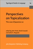 Perspectives on Topicalization Paperback
