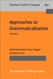 Approaches to Grammaticalization Volume 1 Hardbound