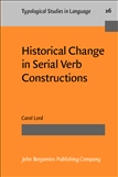 Historical Change in Serial Verb Constructions Paperback
