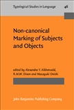 Non-canonical Marking of Subjects and Objects Hardbound
