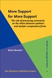 More Support for More-Support