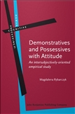 Demonstratives and Possessives with Attitude