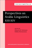 Perspectives on Arabic Linguistics XII-XIV