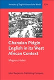 Ghanaian Pidgin English in its West African Context