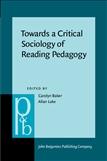 Towards a Critical Sociology of Reading Pedagogy Paperback
