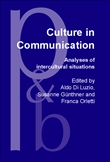 Culture in Communication Analyses of Intercultural Situations