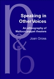 Speaking in Other Voices An ethnography of Walloon Puppet Theaters