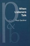 When Listeners Talk Hardbound