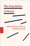The Acquisition of Dutch Paperback