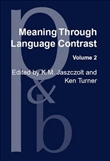 Meaning Through Language Contrast Volume 2