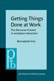 Getting Things Done at Work the Discourse of Power in...