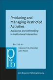 Producing and Managing Restricted Activities Avoidance...