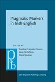 Pragmatic Markers in Irish English