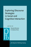 Exploring Discourse Strategies in Social and Cognitive Interaction