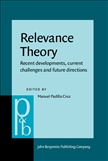 Relevance Theory Recent Developments, Current...