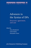 Advances in the Syntax of DP's Structure, Agreement,...