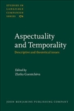 Aspectuality and Temporality Descriptive and Theoretical Issues