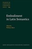 Embodiment in Latin Semantics