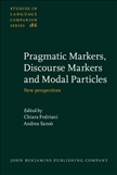 Pragmatic Markers, Discourse Markers and Modal Particles