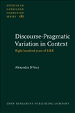 Discourse-Pragmatic Variation in Context